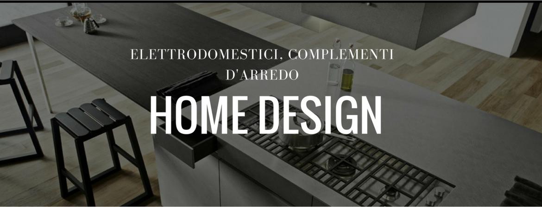 home-design-elettrodomestici-complementiarredo